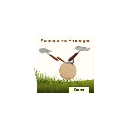 Accessoires Fromages